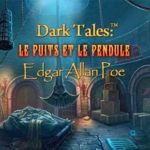 Dark Tales (13) Le Puits et Le Pendule par Edgar Allan Poe [PC]