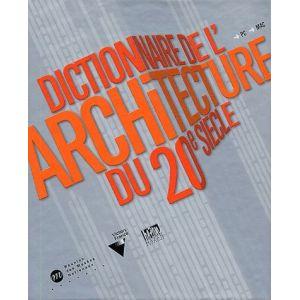 Dictionnaire Multimédia De L'architecture Du 20ème Siècle [Mac OS, Windows]