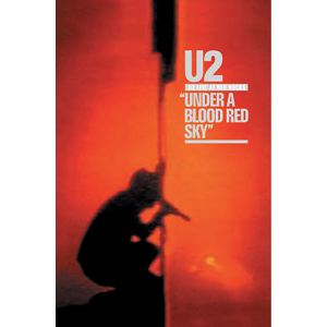U2 Live at Red Rocks : Under a blood red sky