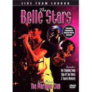 The Belle Stars : Live from the Marquee Club