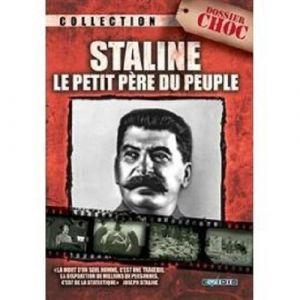 Staline - Le petit père du peuple