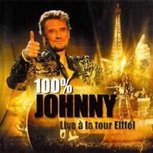 100% JOHNNY: LIVE A LA TOUR EIFFEL