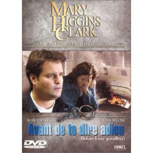 Mary Higgins Clark : Avant de te dire adieu