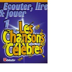 Dehaske Ecouter, Lire, Jouer Les Chansons Celebres - Trombone (sol)
