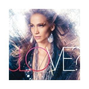 Jennifer Lopez - Love ?