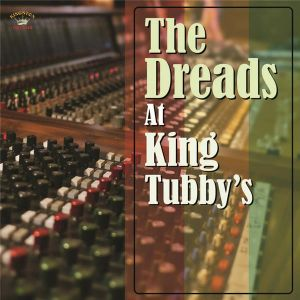 La baleine THE DREADS AT KING TUBBY S
