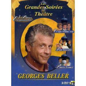 Coffret Au théâtre ce soir, Georges Beller : Tout bascule + Pauvre France + Ce que femme veut