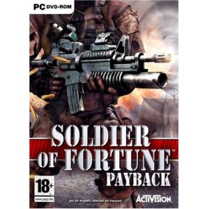 Soldier of Fortune : Payback [PC]