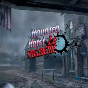 Haunted Hotel (13) Le Treizième [PC]