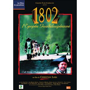 1802, L'Epopée Guadeloupéenne