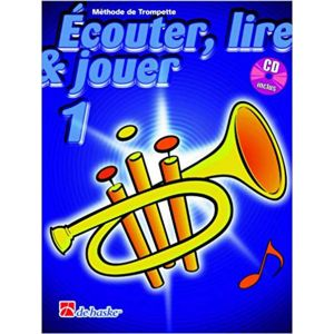 Dehaske Ecouter, lire et jouer Trompette Vol.1 (+CD)