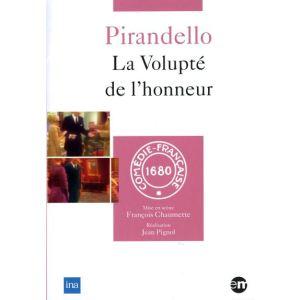 Pirandello - La volupté de l'honneur