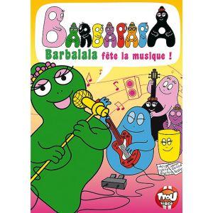 Barbapapa : Barbalala fête la musique !