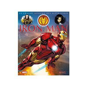 La Grande Imagerie des Super-Héros Iron Man