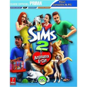 Guide Sims 2 : Animaux & Compagnie [PC]