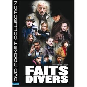 Faits Divers - de Bill Barluet