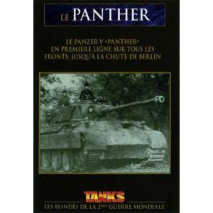 Panzer V : En première ligne sur tous les fronts, jusqu'à la chute de Berlin