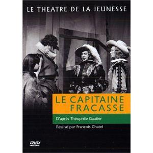 Le théâtre de la jeunesse : Le capitaine Fracasse