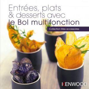 Kenwood Livre de cuisine Entrées, plats, desserts avec bol KAH647