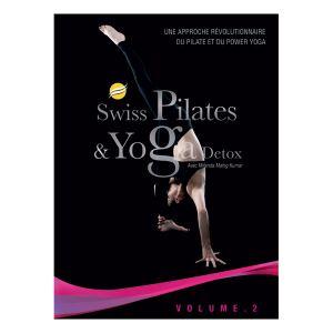 Swiss Pilates et Yoga - Volume 2