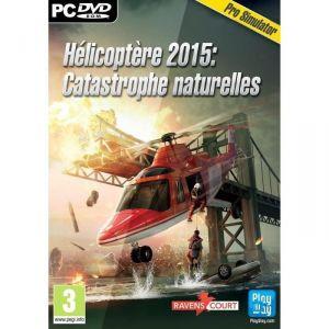 Helicoptere 2015 : catastrophes naturelles [PC]