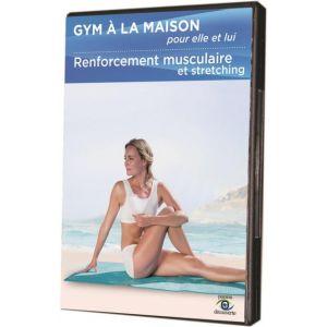 Gym à la maison pour elle et lui : Renforcement musculaire et stretching