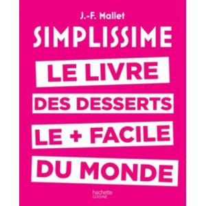 Hachette Livre Simplissime Desserts