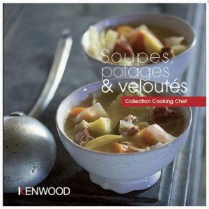Kenwood Livre de cuisine soupe potage et velouté