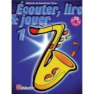 Dehaske ECOUTER, LIRE ET JOUER VOL.1 SAXOPHONE SOPRANO OU TENOR + CD
