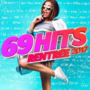 69 HITS RENTREE 2017