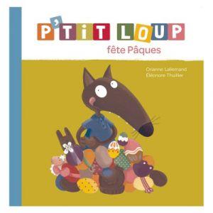 Editions Auzou Livre d'éveil : P'tit Loup fête Pâques