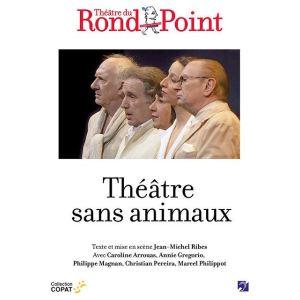 Theatre sans animaux