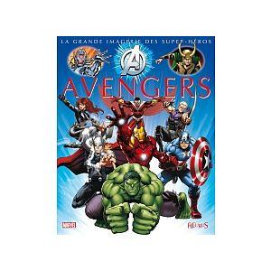 La Grande Imagerie des Super-Héros Avengers