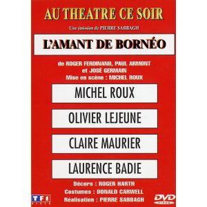 Au théâtre ce soir : L'Amant de Bornéo