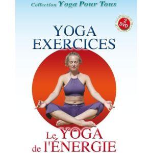 Yoga exercices : Le Yoga de l'énergie