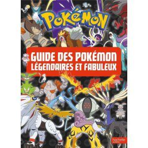 Guide des Pokémon Légendaires et Fabuleux