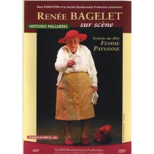 Renée Bagelet sur scène : Histoires paillardes
