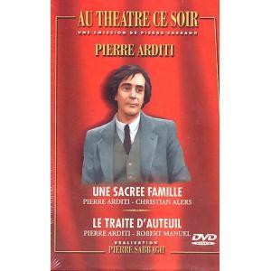 Au Théâtre ce Soir - Coffret Pierre Arditi : Une Sacrée Famille + Le Traité d'Auteuil