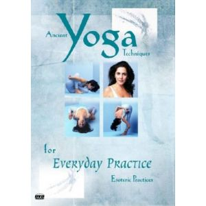 Yoga For Every Day Esoteric Practices