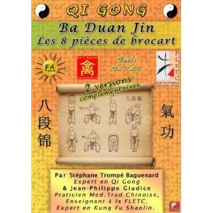 Qii Gong Baduan Jin : Les 8 pièces de brocart