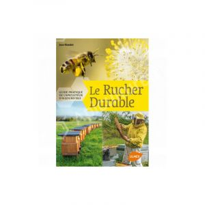 Éditions Eugen ULMER Rucher Durable- Guide Pratique de l'Apiculteur d'Aujourd'hui 272 pages Éditions Eugèn