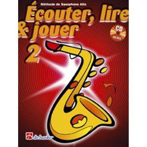 Dehaske Méthode de Saxophone alto - Ecouter, lire et jouer Vol.2 (+CD)