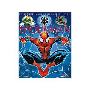 La Grande Imagerie des Super-Héros Spider-Man