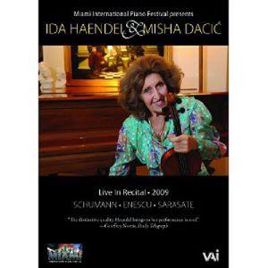 Ida Haendel et Misha Dacic : Live in 2009
