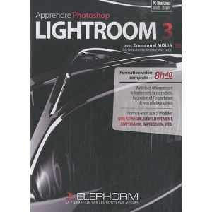 Apprendre Photoshop Lightroom 3 [Mac OS, Windows]