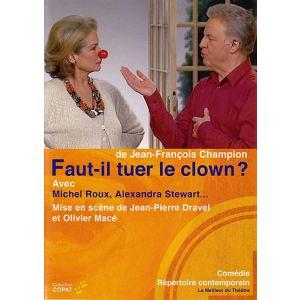 Faut-il Tuer le Clown ?
