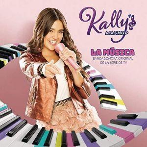 Sony Music Kally's Mashup : La musica (Bande originale de la série TV)