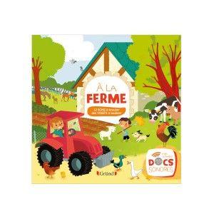 Grund Mes Premiers Docs Sonores - La Ferme (12p.)