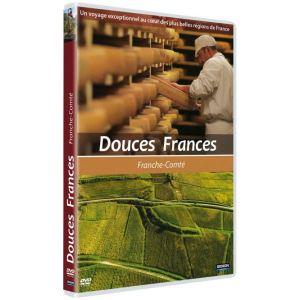 Douces Frances : Franche Comté