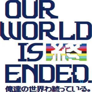 Our World is Ended - Day One Edition [Switch]